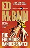 img - for The Frumious Bandersnatch (87th Precinct) by McBain, Ed (2009) Paperback book / textbook / text book