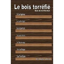 Le bois torréfié (French Edition)