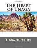 The Heart of Unaga, Ridgwell Ridgwell Cullum, 1495941671