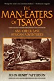 The Man-Eaters of Tsavo, John Henry Patterson, 1620874067