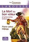 La Mort du bon voleur et autres contes bretons par Hélias