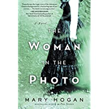 The Woman in the Photo: A Novel