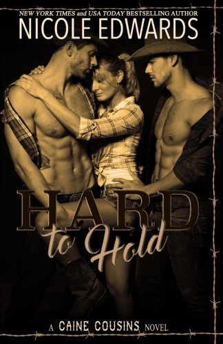 Hard to Hold (Caine Cousins) (Volume 1)