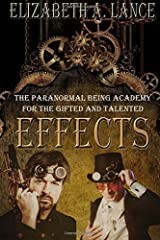 Effects: The Paranormal Being Academy for the Gifted and Talented (Volume 1)