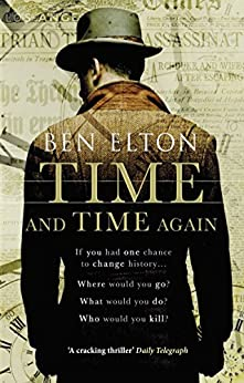 Time and Time Again by [Elton, Ben]