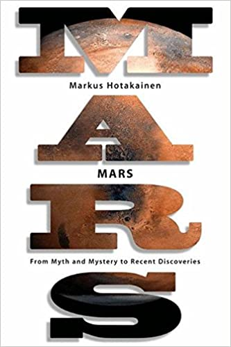 Mars: From Myth and Mystery to Recent Discoveries