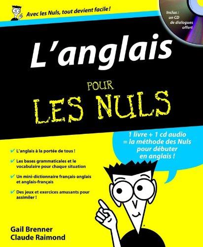 LAnglais pour les Nuls (1CD audio) (French Edition) Claude Raimond Gail Brenner