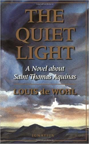 The Quiet Light: A Novel About Saint Thomas Aquinas – October 1, 1996