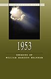 1953 - Sermons of William Marrion Branham (English Edition)