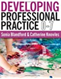 Developing Professional Practice 0-7