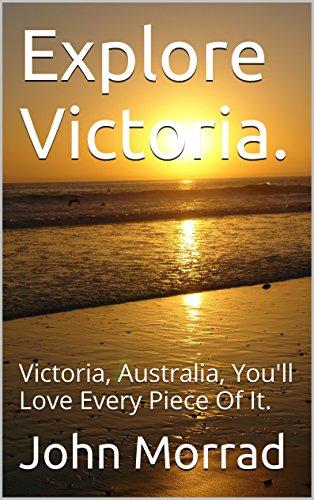 explore-victoria-victoria-australia-youll-love-every-piece-of-it-explore-australia-book-2