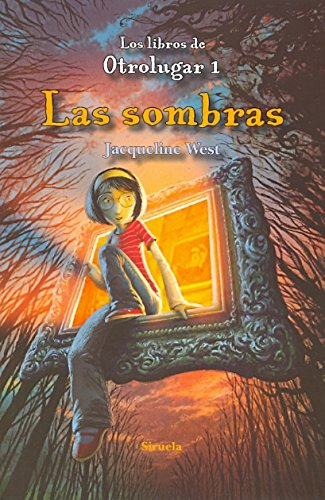 Download Las sombras / The Shadows (Los Libros De Otrolugar / The Books of Elsewhere) (Spanish Edition) ebook
