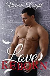 Love Reborn (Love Series Book 2)