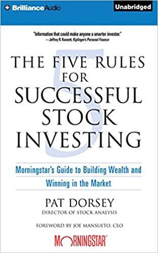 The Five Rules for Successful Stock Investing: Morningstar's