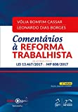 capa de Comentários à Reforma Trabalhista. Lei 13.467/2017 e MP 808/2017