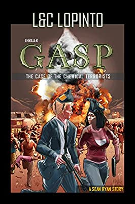 Thriller: GASP: The case of chemical terrorists (A Sean Ryan Story Book 2)