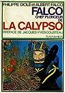 Les mémoires de Falco chef plongeur de la Calypso par Diolé