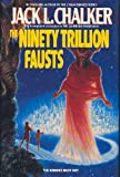 The Quintara Marathon, No. 3: Ninety Trillion Fausts