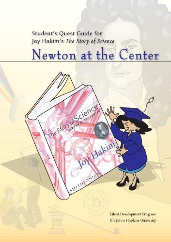 Student's Quest Guide: Newton at the Center (The Story of Science)