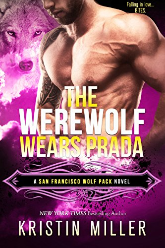 The Werewolf Wears Prada (San Francisco Wolf Pack Book 1)
