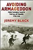Avoiding Armageddon, Jeremy Black, 1441157131