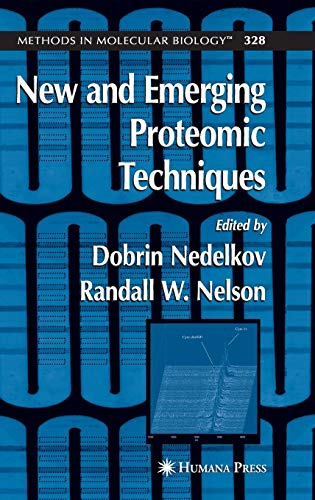 New and Emerging Proteomic Techniques (Methods in Molecular Biology)