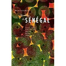 Nouvelles du Sénégal: Récits de voyage (Miniatures) (French Edition)