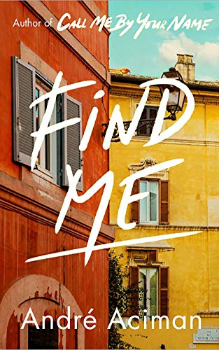 Find Me (Armie Hammer Call Me By Your Name)