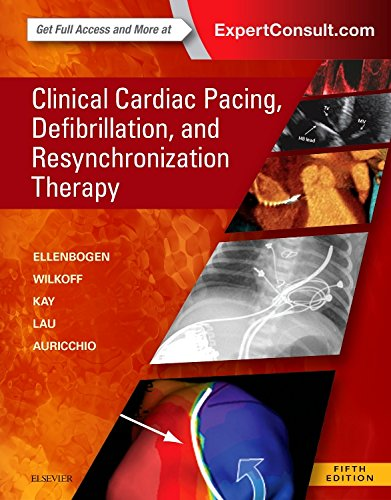 Clinical Cardiac Pacing, Defibrillation And Resynchronization Therapy, 5e