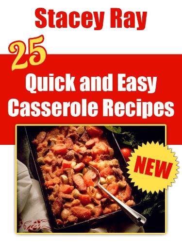 25 Quick & Easy Casserole Recipes