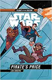 STAR WARS FLIGHT OF FALCON PIRATES PRICE HC Star Wars Flight ...