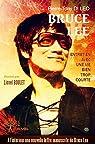 Bruce Lee. Entretien avec une vie bien trop courte par di Léo