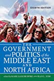 The Government and Politics of the Middle East and North Africa 8th Edition