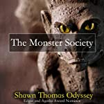The Monster Society | Shawn Thomas Odyssey