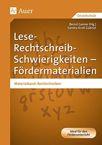 lese-rechtschreib-schwierigkeiten-frdermaterialien-materialband-rechtschreiben-1-bis-4-klasse-auer-lrs-programm