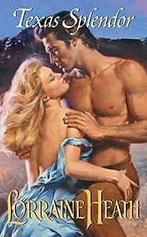 Texas Splendor (Texas Trilogy) by [Heath, Lorraine]