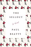 """The Sellout A Novel"" av Paul Beatty"