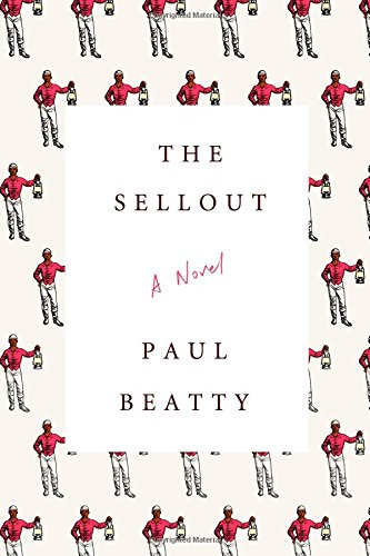 """The Sellout - A Novel"" av Paul Beatty"