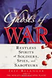 Ghosts of War, Jeff Belanger, 1564148890