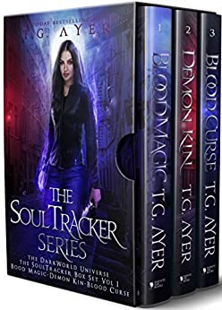 The DarkWorld SoulTracker Series Box Set Vol I: The SoulTracker Series Books 1, 2 & 3: Blood Magic, Demon Kin & Blood Curse by [Ayer, T.G.]