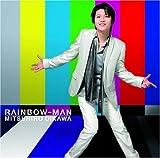 Rainbow: Man by Mitsuhiro Oikawa (2008-11-05)