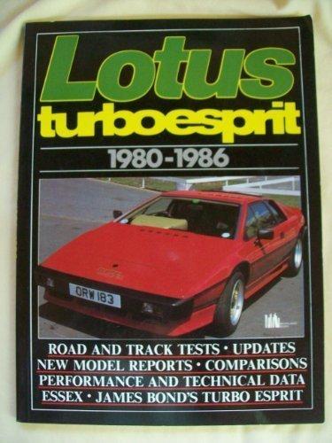 Lotus Road Test Book: Lotus Turbo Esprit 1980-86 (Brooklands Road Tests) ()