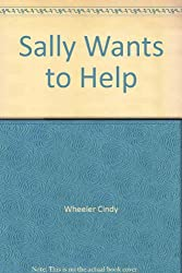 Sally Wants to Help