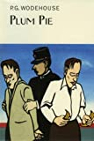 Front cover for the book Plum Pie by P. G. Wodehouse