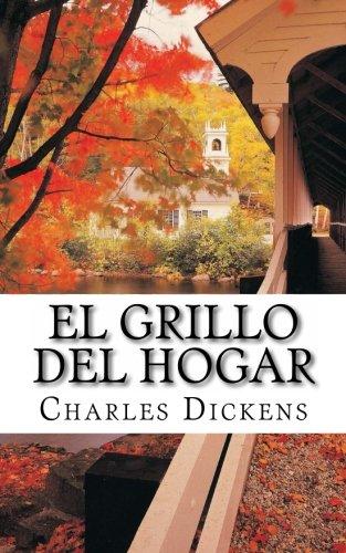 El Grillo del Hogar (Spanish Edition) [Charles Dickens] (Tapa Blanda)