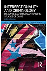 Intersectionality and Criminology: Disrupting and revolutionizing studies of crime (New Directions in Critical Criminology Book 12) Kindle Edition