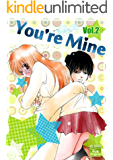 You're Mine Vol.2 (Manga Comic Book Graphic Novel) (English Edition)