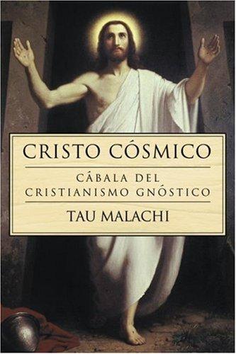 Cristo Cósmico: Cábala del cristianismo gnóstico (Gnostic (Spanish)) (Spanish Edition)