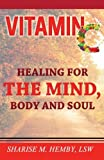 img - for Vitamin C: Healing for the Mind, Body and Soul book / textbook / text book