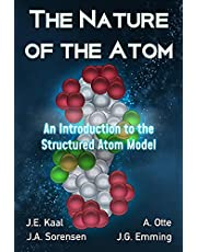 The Nature of the Atom: An Introduction to the Structured Atom Model